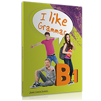 GRAMMAR  I LIKE ENGLISH B1