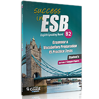 15 PRACTICE TESTS + 2 SAMPLE PAPERS  SUCCESS IN ESB B2